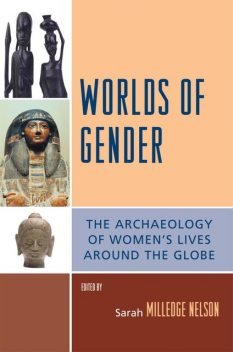 Worlds of Gender, Sarah Nelson