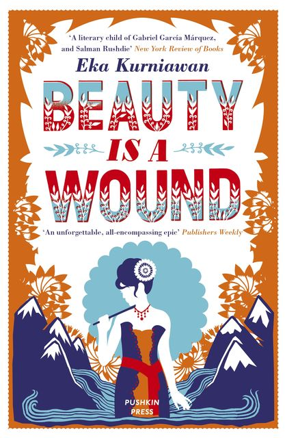 Beauty is a Wound, Eka Kurniawan