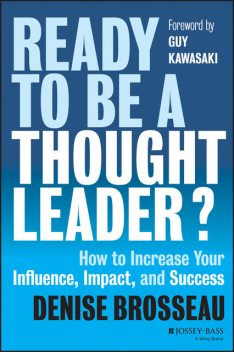 Ready to Be a Thought Leader?, Denise Brosseau