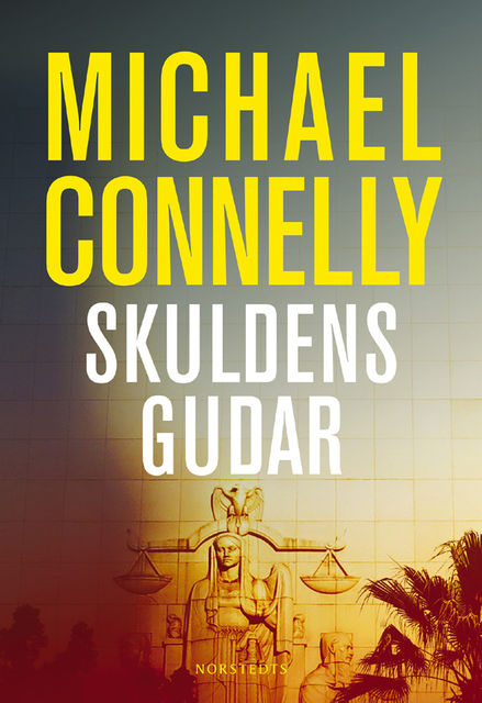 Skuldens gudar, Michael Connelly