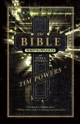 The Bible Repairman and Other Stories, Tim Powers
