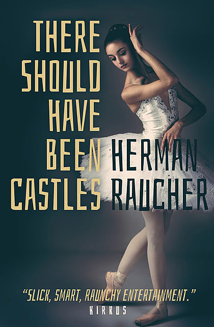 There Should Have Been Castles, Herman Raucher