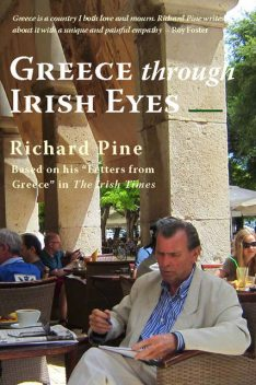 Greece through Irish Eyes, Richard Pine