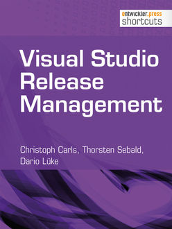 Visual Studio Release Management, Christoph Carls, Dario Lüke, Thorsten Sebald