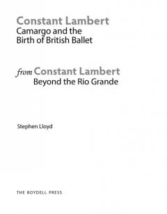 An Extract from: Constant Lambert, Beyond The Rio Grande, Stephen Lloyd