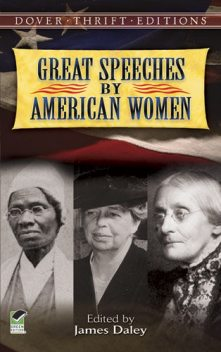 Great Speeches by American Women, James Daley