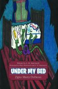 Under My Bed: Zipto Meets Dubious, A.M.Martincich