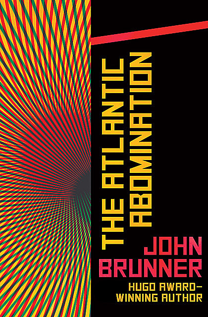 The Atlantic Abomination, John Brunner