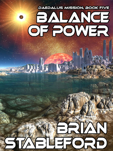 Balance of Power, Brian Stableford