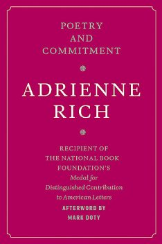 Poetry and Commitment, Adrienne Rich