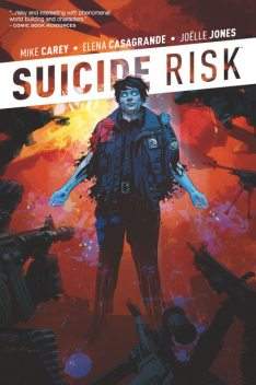 Suicide Risk Vol. 2, Mike Carey