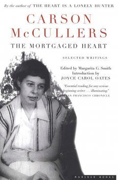 The Mortgaged Heart, Carson McCullers