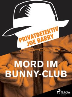 Privatdetektiv Joe Barry – Mord im Bunny-Club, Joe Barry