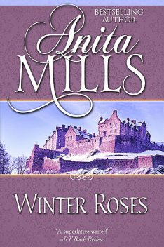 Winter Roses, Anita Mills