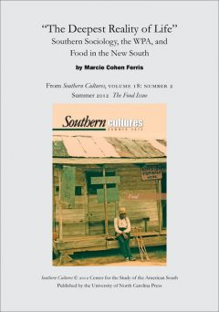 """The Deepest Reality of Life"""": Southern Sociology, the WPA, and Food in the New South, Marcie Cohen Ferris"""