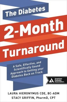 The Diabetes 2-Month Turnaround, Laura Hieronymus, Stacy Griffin