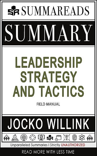 Summary of Leadership Strategy and Tactics, Summareads Media