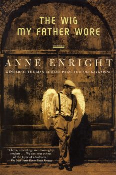 The Wig My Father Wore, Anne Enright
