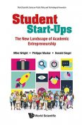 Student Start-Ups, Mike Wright, Donald Siegel, Philippe Mustar