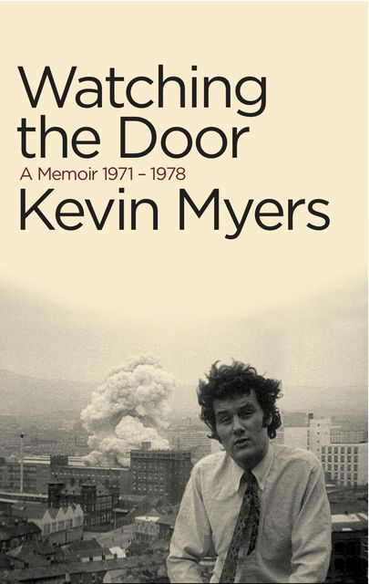 Watching the Door, Kevin Myers