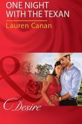 One Night With The Texan, Lauren Canan