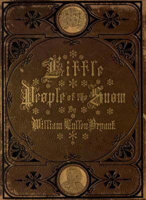 The Little People of the Snow, William Cullen Bryant