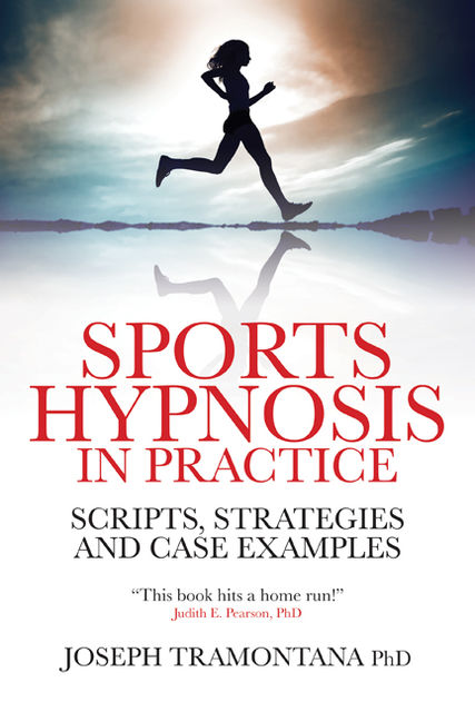 Sports Hypnosis in Practice, Joseph Tramontana