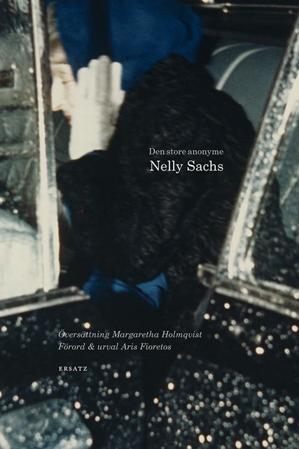 Den store anonyme, Nelly Sachs