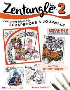 Zentangle 2, Expanded Workbook Edition, Suzanne McNeill