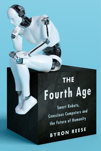 The Fourth Age, Byron Reese