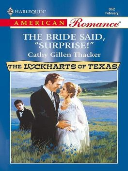 The Bride Said, 'Surprise, Cathy Gillen Thacker