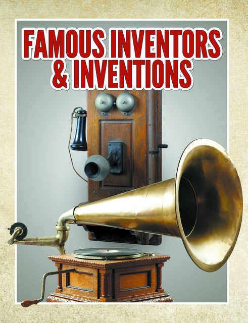 Famous Inventors & Inventions, Speedy Publishing