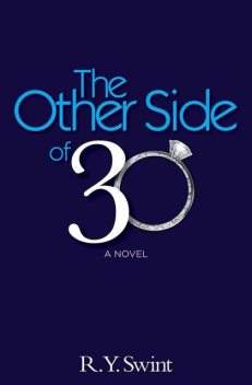 The Other Side of 30, R.Y.Swint