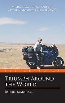 Triumph Around the World, Robbie Marshall