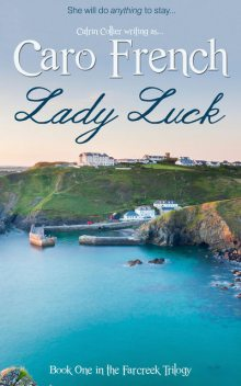 Lady Luck, Caro French