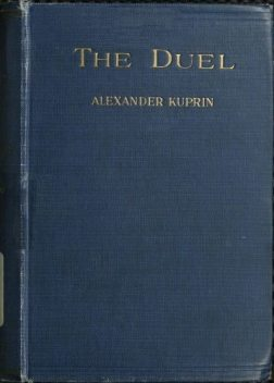 The Duel, Aleksandr Kuprin