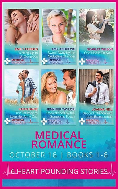 Medical Romance October 2016 Books 1–6, Amy Andrews, Jennifer Taylor, Emily Forbes, Scarlet Wilson, Karin Baine, Joanna Neil