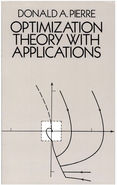 Optimization Theory with Applications, Donald A.Pierre