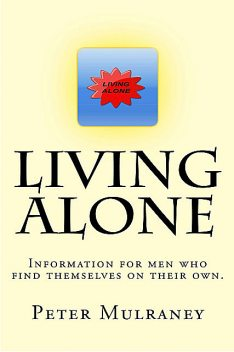 Living Alone, Peter Mulraney