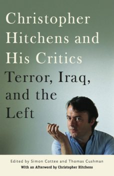 Christopher Hitchens and His Critics, simon Cottee