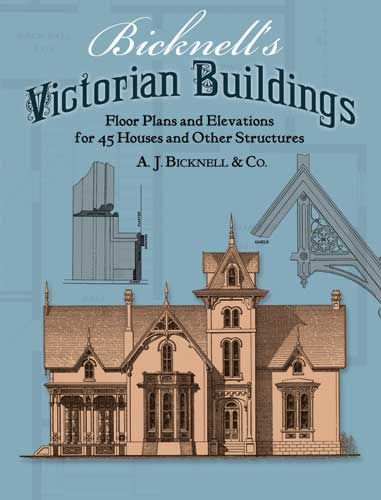 Bicknell's Victorian Buildings, A.J.Bicknell