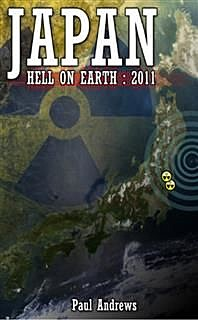 Japan – Hell on Earth, Paul Andrews