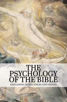 The Psychology of the Bible, Brian J. McVeigh