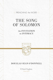 The Song of Solomon, Douglas Sean O'Donnell