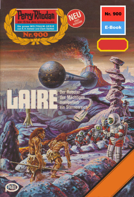 Perry Rhodan 900: LAIRE, William Voltz