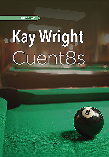 Cuent8s, Kay Wright