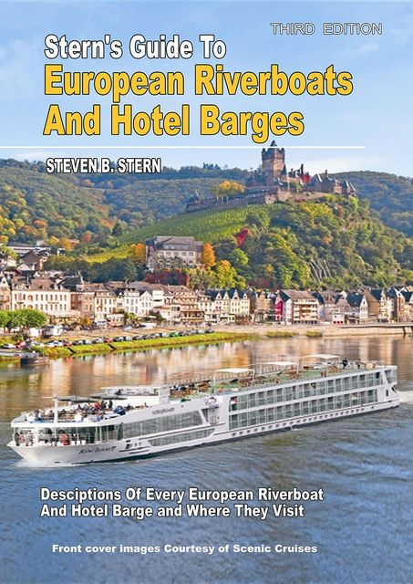 Stern's Guide to European Riverboats and Hotel Barges, Steven B Stern