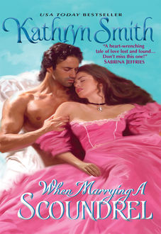 When Marrying a Scoundrel, Kathryn Smith