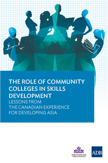 The Role of Community Colleges in Skills Development, Asian Development Bank