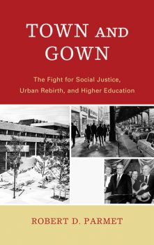 Town and Gown, Robert D.Parmet